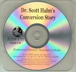 Scott Hahn Conversion Story Audio CD