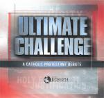Ultimate Challenge - A Catholic Protestant Debate - 8 Audio CD Set