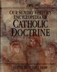 Encyclopedia of Catholic Doctrine - Hardcover Book - Shaw and Burke