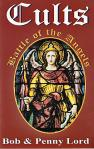 Cults - Battle of the Angels - Softcover Book - Bob and Penny Lord