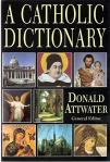 Catholic Dictionary - Softcover Book - Donald Attwater