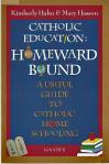Catholic Education Homeward Bound - Softcover Book - Kimberly Hahn and M Hasson)