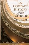 Compact History of the Catholic Church - Softcover Book - Dr Alan Schreck