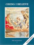 Credo I Believe Catechism Student Text - Grade 5 - 3rd Edition - Faith and Life