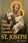 Divine Favors Granted St Joseph - Softcover Book - Pere Binet