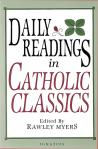 Daily Readings In Catholic Classics - Softcover Book - Fr Rawley Meyers