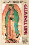 Handbook On Guadalupe - Softcover Book - Brother Francis Mary