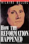How The Reformation Happened - Softcover Book - Hilaire Belloc