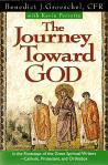 The Journey Toward God - Softcover Book - Fr Benedict Groeschel