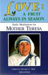 Love A Fruit Always In Season - Softcover Book - Mother Teresa