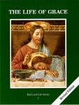 Life of Grace Student Text - Grade 7 - Faith and Life Series