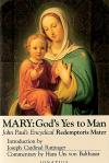 Mary Gods Yes To Man - Softcover Book - Pope John Paul II