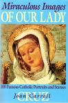 Miraculous Images of Our Lady - Softcover Book - Jon Carroll Cruz