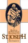 Manual Of Practical Devotion To St Joseph - softbck - Fr Patrignani