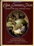 Our Fathers Plan Study Guide - Spiralbound Softcover Book