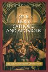 One Holy Catholic and Apostolic - Softcover Book - Kenneth D Whitehead