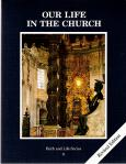 Our Life In The Church Catechism - Student Text - Grade 8 - 3rd Edition - Faith and Life