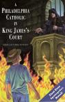 Philadelphia Catholic In King Jamess Court - Softcover Book - pp 317 - Martin De Porres Kennedy