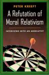 Refutation of Moral Relativism - Softcover Book - Dr Peter Kreeft