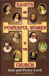 Saints and Other Powerful Women of the Church - Softcover Book - Bob and Penny Lord