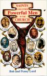 Saints And Other Powerful Men of the Church - Softcover Book - Bob and Penny Lord