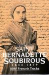 St. Bernadette Soubirous - Softcover Book - Abbe Francois Trochu