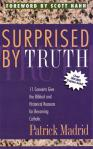Surprised By Truth - Softcover Book - Patrick Madrid