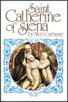 St Catherine of Sienna - Softcover Book - Alice Curtayne