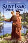 St Issac And The Indians - Softcover Book - Milton Lomask