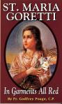 St Maria Goretti - Softcover Book - Fr Godfrey Poage
