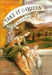 Take It To The Queen - Softcover Book - Josephine Nobisso - pp 31