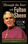 Through The Year With Fulton Sheen - Softcover Book - Bishop Fulton Sheen