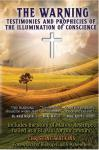 The Warning: Testimonies and Prophecies of the Illumination of Conscience - by Christine Watkins - 306 pages - Softcover Book