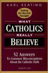 What Catholics Really Believe - Softcover Book - Karl Keating