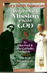 Were On A Mission From God - Softcover Book - Mary Beth Bonacci