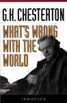 Whats Wrong With The World - Softcover Book - GK Chesterton
