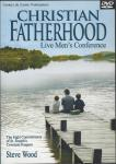 Christian Fatherhood DVD Video Set - Steve Wood