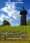 Crux of the Matter DVD - Fr. Wade Menezes - 2 DVD Set / 2.5 Hrs.