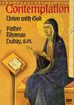 Contemplation Union With God  DVD Video Set by Fr Thomas Dubay