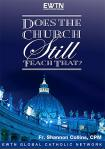 Does The Church Still Teach That DVD - Fr. Shannon Collins - 4 DVD Set - EWTN Video Series