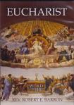 Eucharist DVD - Fr. Robert E. Barron - 77 min.
