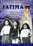 Fatima DVD - EWTN Classic Video Documentary - Narrated By Ricardo Montalban