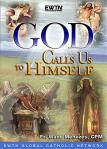 God Calls Us To Himself DVD - Fr. Wade Menezes - 2 DVD Set / 2.5 Hrs.