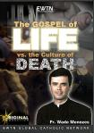 Gospel of Life vs. Culture of Death DVD - Fr. Wade Menezes - 3 DVD Set /  5 Hrs.
