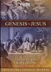 Genesis To Jesus 4 DVD Set - 6.5 Hours - Dr. Scott Hahn & Rob Corzine - EWTN Series