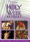 Holy Week Retreat DVD - EWTN Video Series - Fr. Pablo Straub - 3 DVD Set