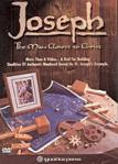Joseph - The Man Closest To Christ DVD Video