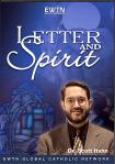 Letter and Spirit DVD - EWTN Video - 4 DVD /  6.5 Hours - Dr. Scott Hahn