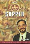 Lambs Supper DVD Video Program - Dr Scott Hahn and Mike Aquilina