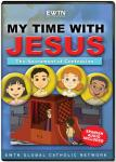 Sacrament of Confession DVD - My Time With Jesus EWTN DVD Animated Video Series - 30 min.
